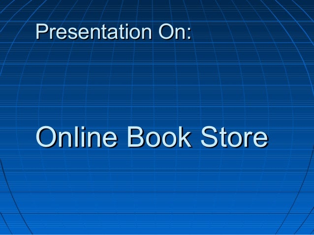 Presentation On:  Online Book Store