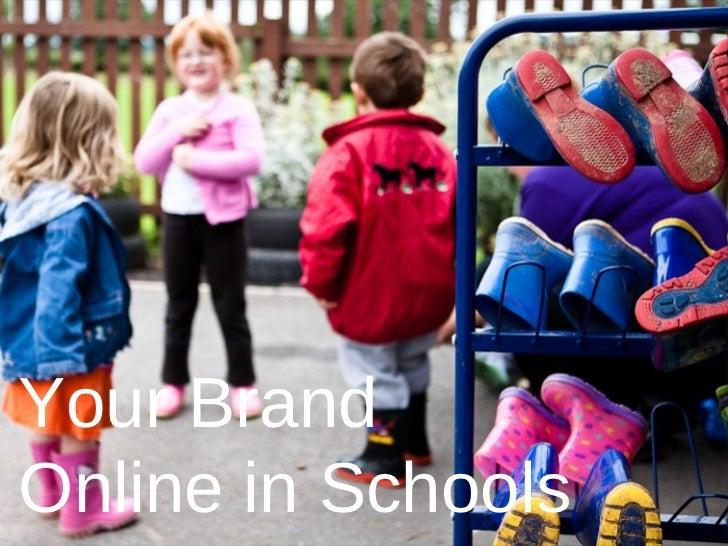 Your BrandOnline in Schools