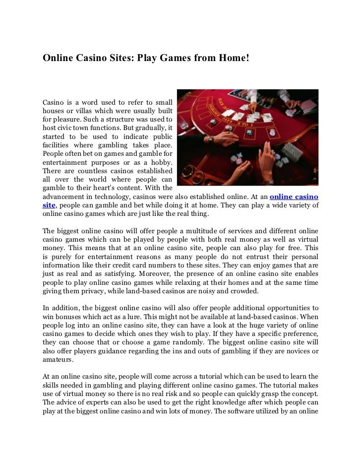 Online Casino Sites: Play Games from Home!Casino is a word used to refer to smallhouses or villas which were usually built...