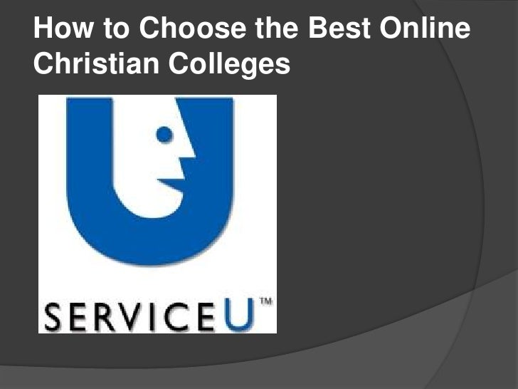 How to Choose the Best Online Christian Colleges