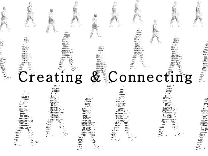 Creating & Connecting