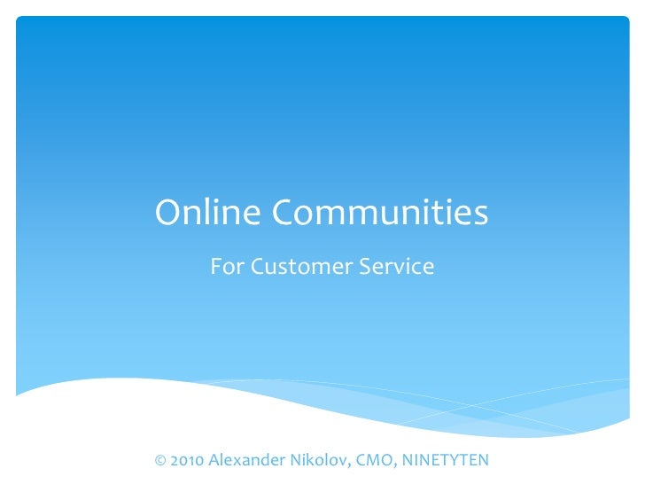 Online communities for customer service