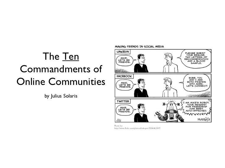 The 10 Commandments of managing Online Communites