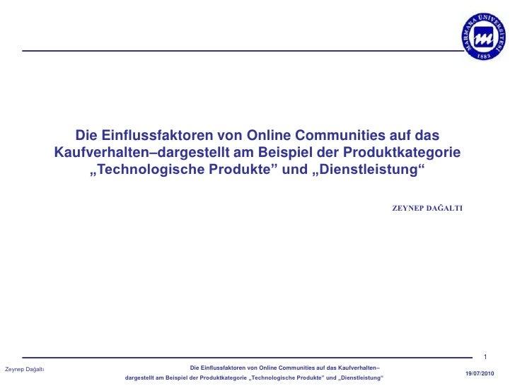 Die Einflussfaktoren von Online Communities auf das                 Kaufverhalten–dargestellt am Beispiel der Produktkateg...