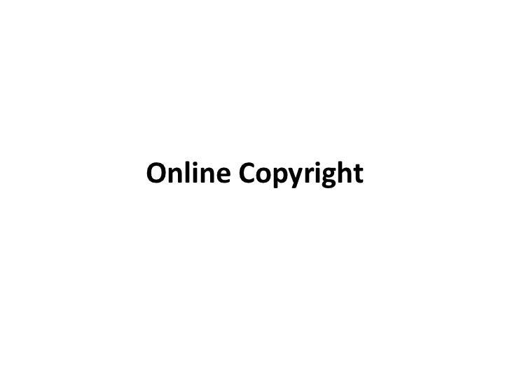 Online Copyright <br />