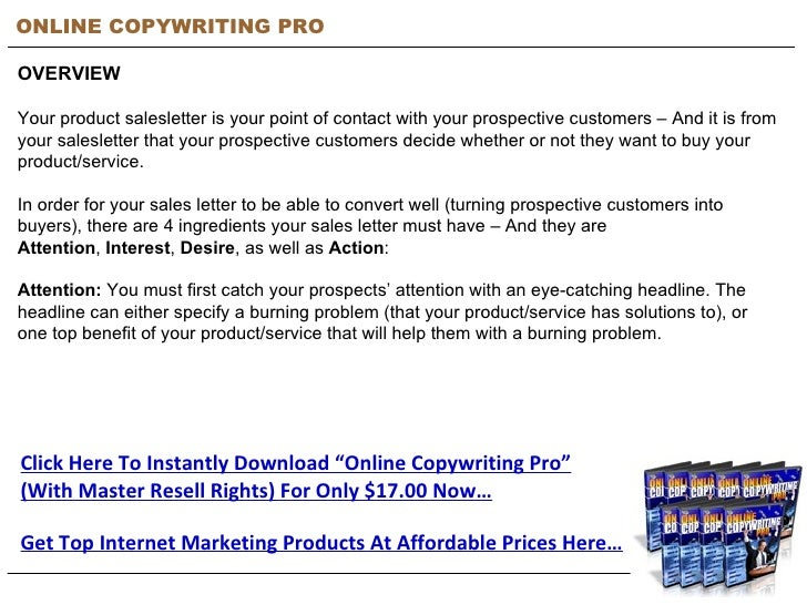 ONLINE COPYWRITING PRO OVERVIEW Your product salesletter is your point of contact with your prospective customers – And it...