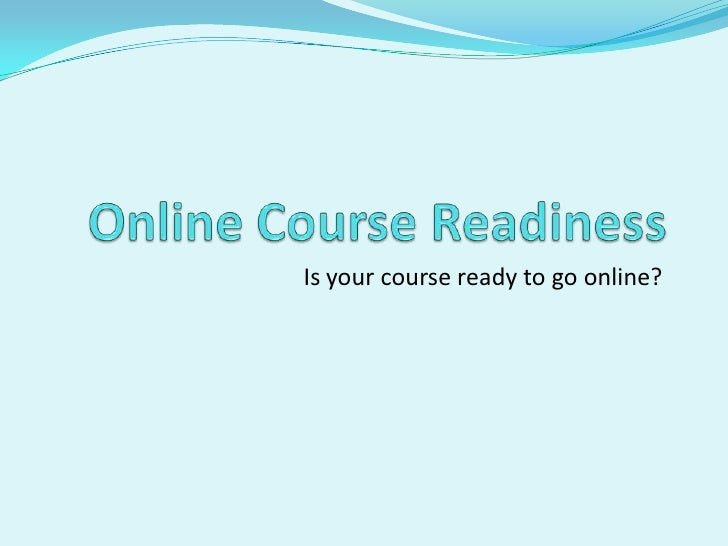 Online course readiness