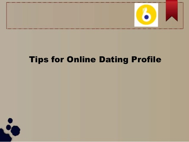 Online dating profil tips for gutter