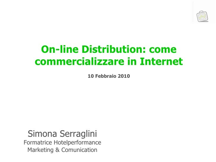 On-Line Distribution: Come Commercializzare in Internet