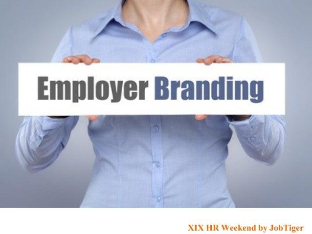 XIX HR Weekend by JobTiger