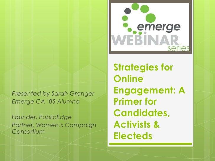 Online Engagement Strategies for Candidates, Electeds & Activists