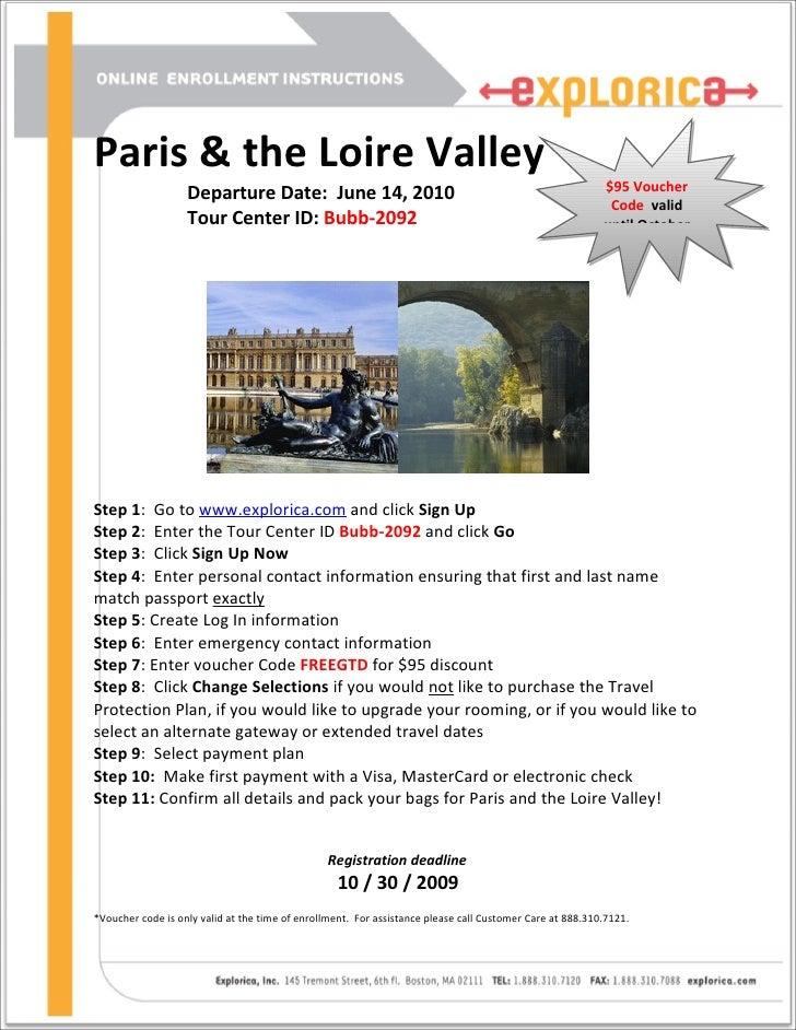 Paris & the Loire Valley                    Departure Date: June 14, 2010                                                 ...