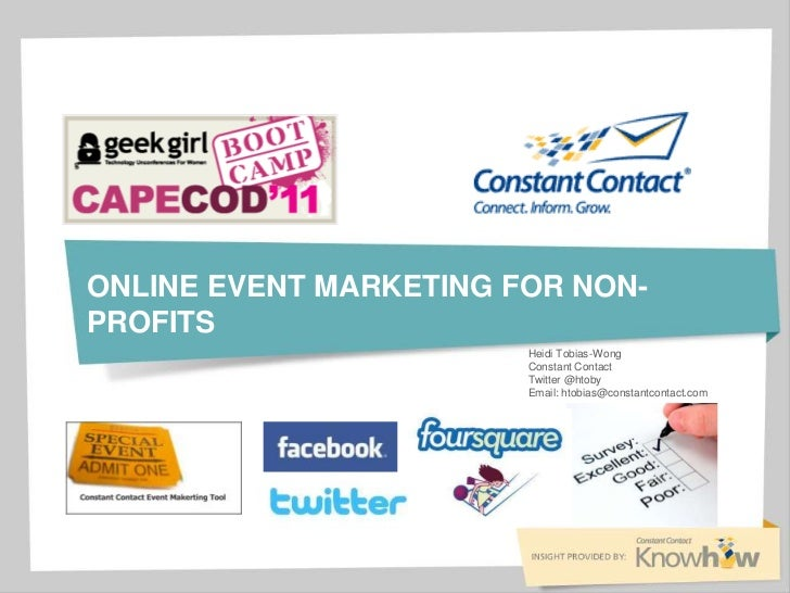 Online Event Marketing for NON-Profits <br />Heidi Tobias-Wong<br />Constant Contact<br />Twitter @htoby<br />Email: htobi...