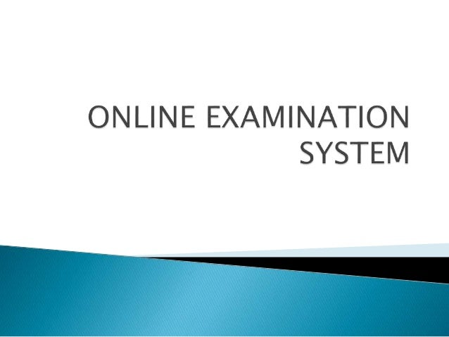 scope of online examination system Online exam system is vb project based desktop application students can give there examination and see their results by using this project.