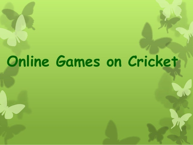 Online Games on Cricket