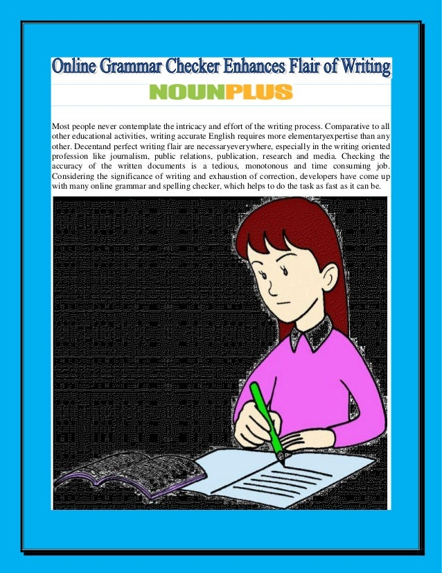 writing assessment and online grammar checker The ginger punctuation checker helps improve your writing and this online punctuation checker puts use ginger's punctuation checker to test all of.