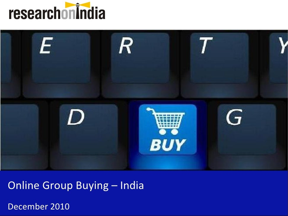 Online Group Buying – IndiaDecember 2010