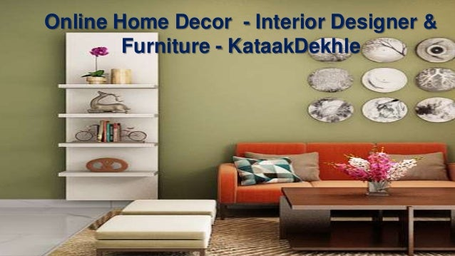 Home Interior Designer Home Decor Kataakdekhle