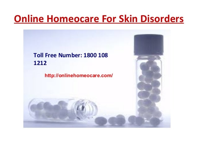 Online Homeocare For Skin Disorders Toll Free Number: 1800 108 1212 http://onlinehomeocare.com/