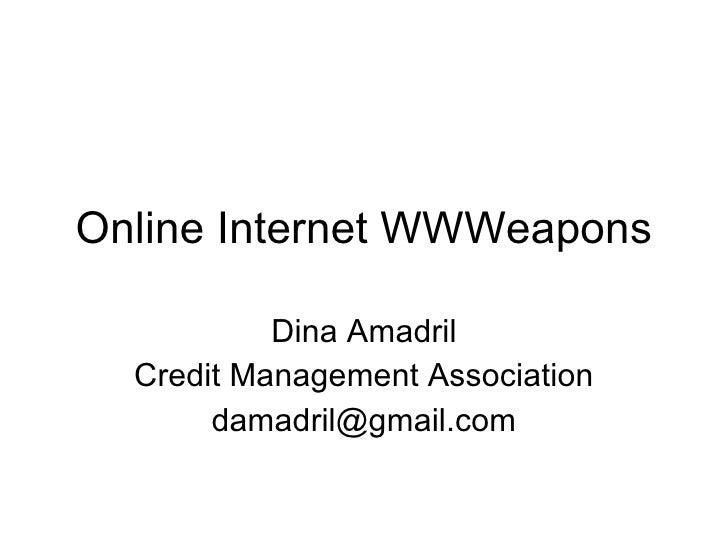Online Internet WWWeapons