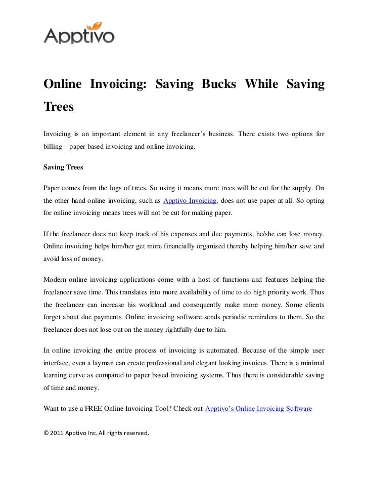 Online Invoicing: Saving Bucks While SavingTreesInvoicing is an important element in any freelancer's business. There exis...