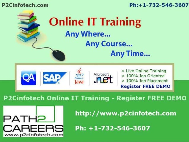 P2CINFOTECH   P2Cinfotech Online Training is established with the motto of providing interactive learning of essential IT...