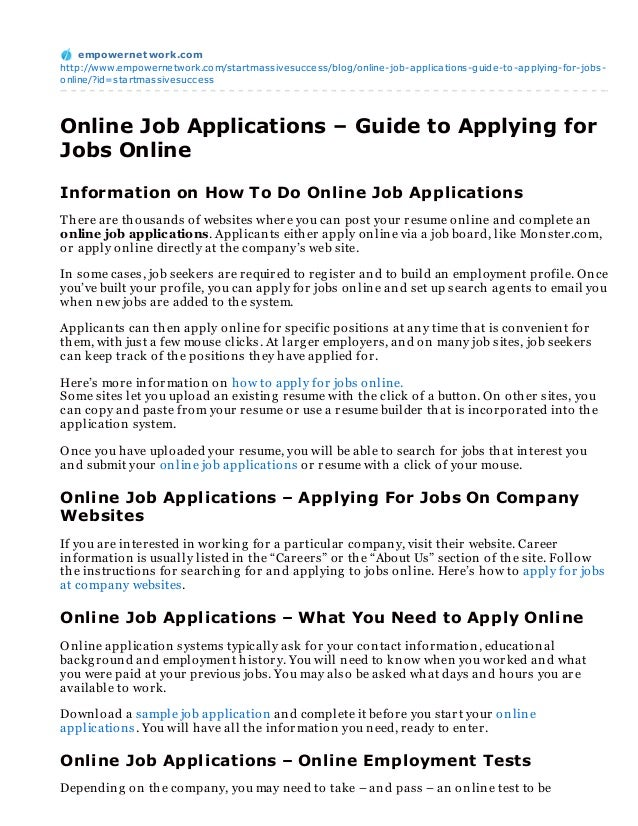 empowernet work.comhttp://www.empowernetwork.com/startmassivesuccess/blog/online-job-applications-guide-to-applying-for-jo...