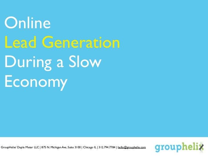 Online Lead Generation in a Slow Economy.