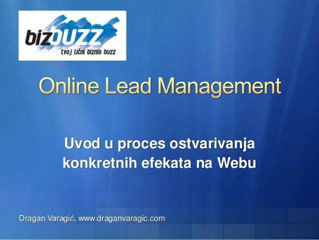 Uvod u proces ostvarivanja konkretnih efekata na Webu Dragan Varagić, www.draganvaragic.com