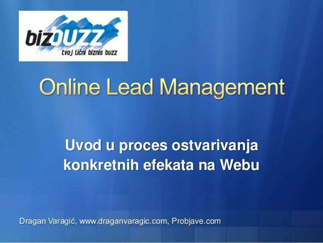 Uvod u proces ostvarivanja konkretnih efekata na Webu Dragan Varagić, www.draganvaragic.com, Probjave.com