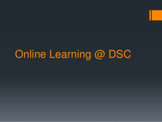 Online Learning @ DSC