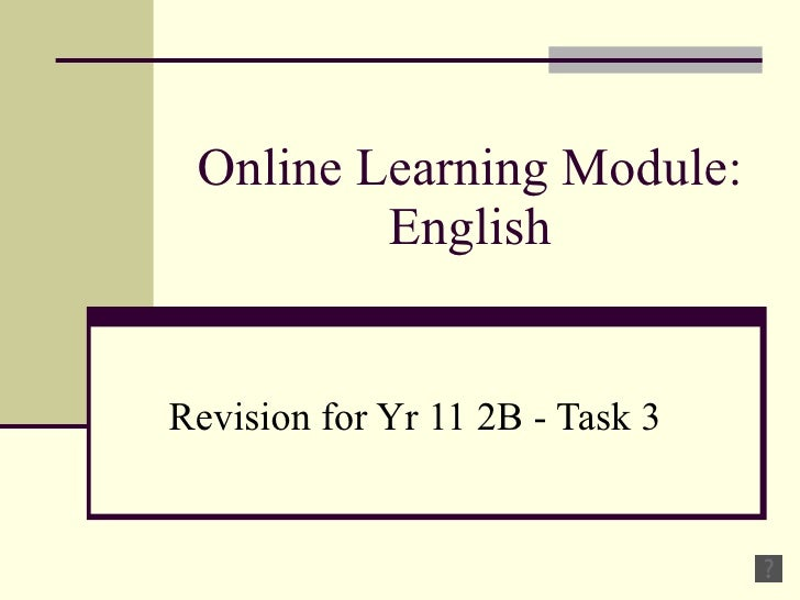 Online Learning Module: English Revision for Yr 11 2B - Task 3