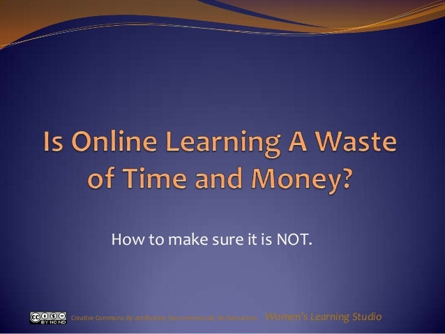 Is Online Learning a Waste of Time and Money?