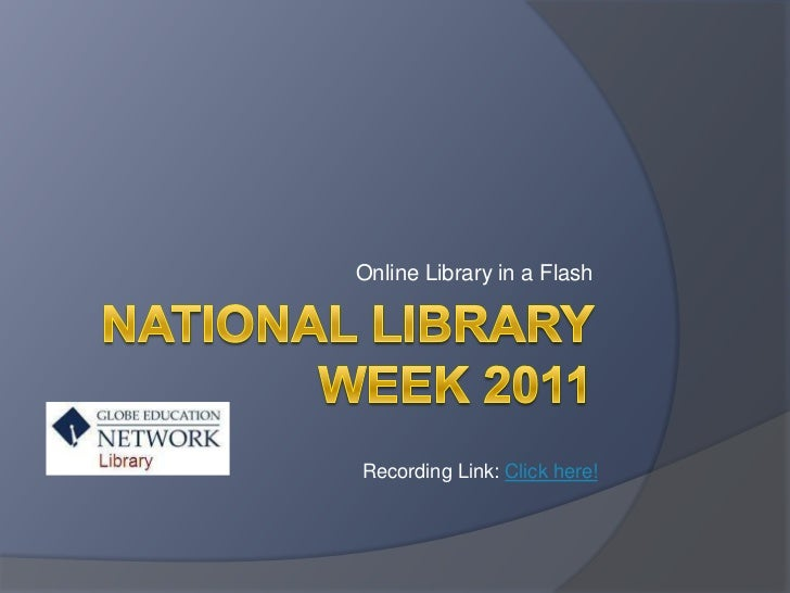 National Library Week 2011<br />Online Library in a Flash<br />