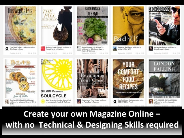 Create  your  own  Magazine  Online  –     with  no    Technical  &  Designing  Skills  requir...