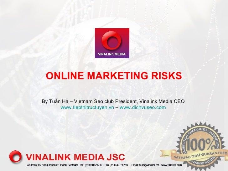 Onlinemar risks