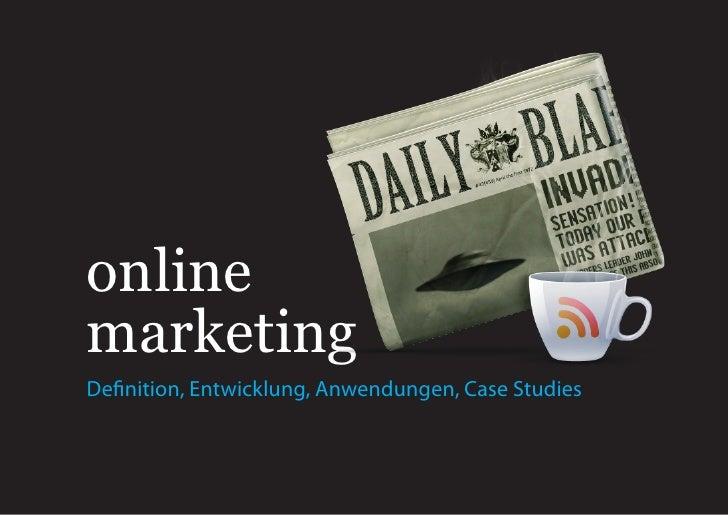 online marketing Definition, Entwicklung, Anwendungen, Case Studies