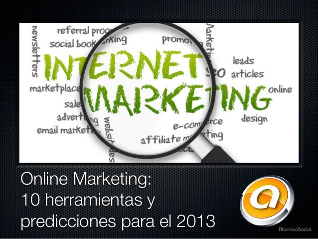 Online marketing  10 herramientas y predicciones para el 2013