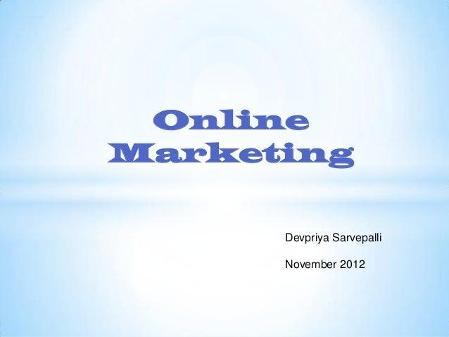 Sri ganesh  Online Marketing Devpriya Sarvepalli  November 2012