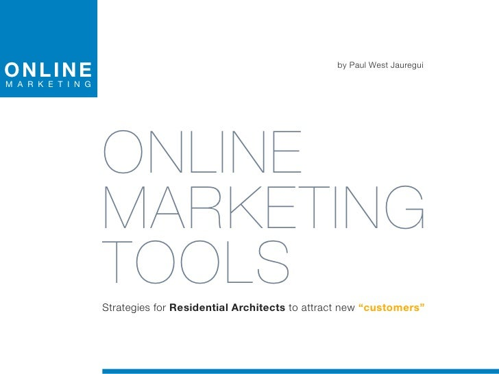 Online Marketing Tools for Residential Architects