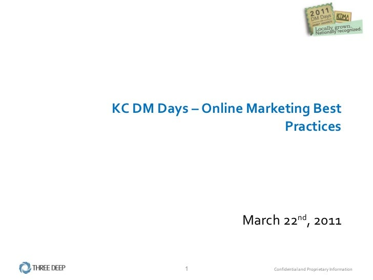 KC DM Days – Online Marketing Best Practices March 22 nd , 2011