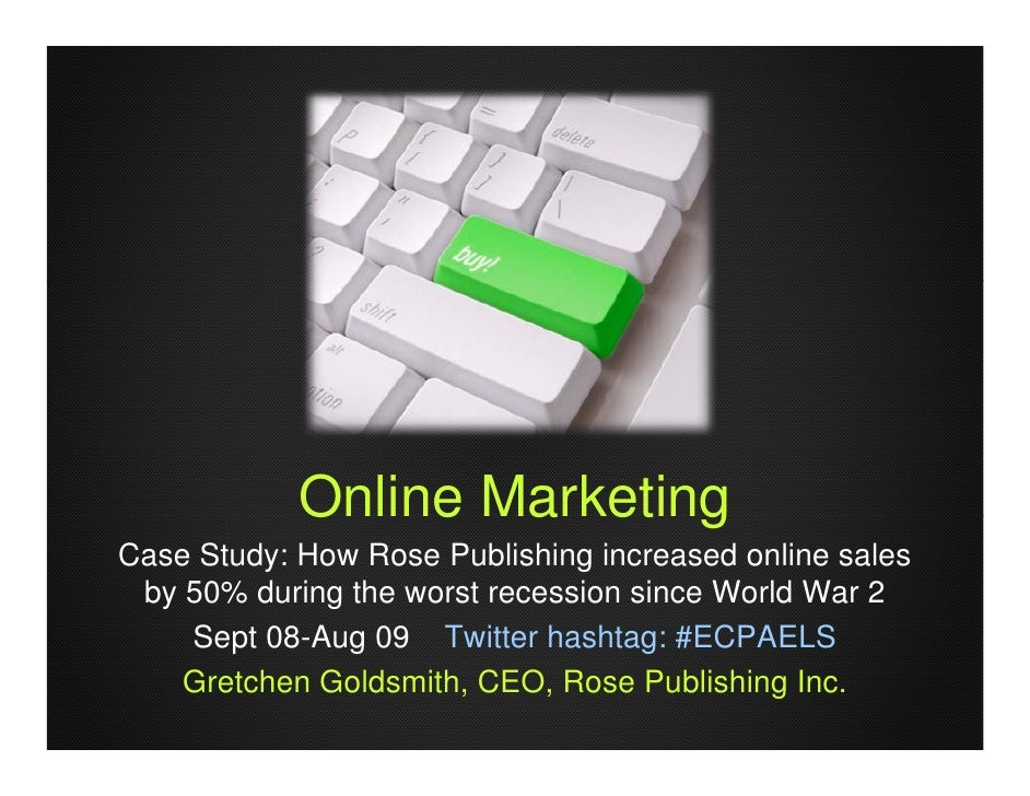 Online Marketing Case Study: How Rose Publishing increased online sales  by 50% during the worst recession since World War...