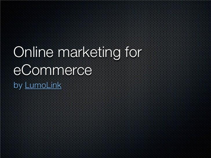Online marketing foreCommerceby LumoLink