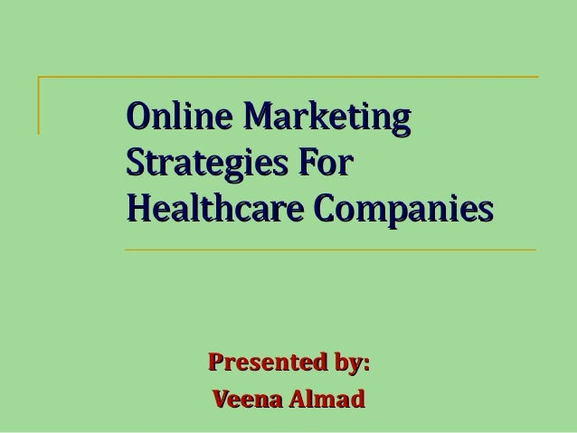 Online Marketing For Healthcare Industry