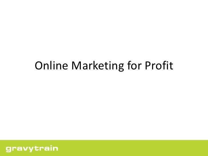 Online Marketing For Profit