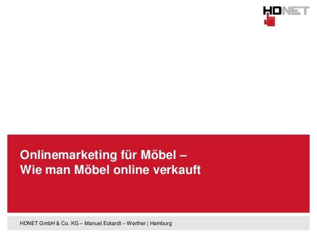 Onlinemarketing für Möbel – Wie man Möbel online verkauft  HDNET GmbH & Co. KG – Manuel Eckardt – Werther | Hamburg