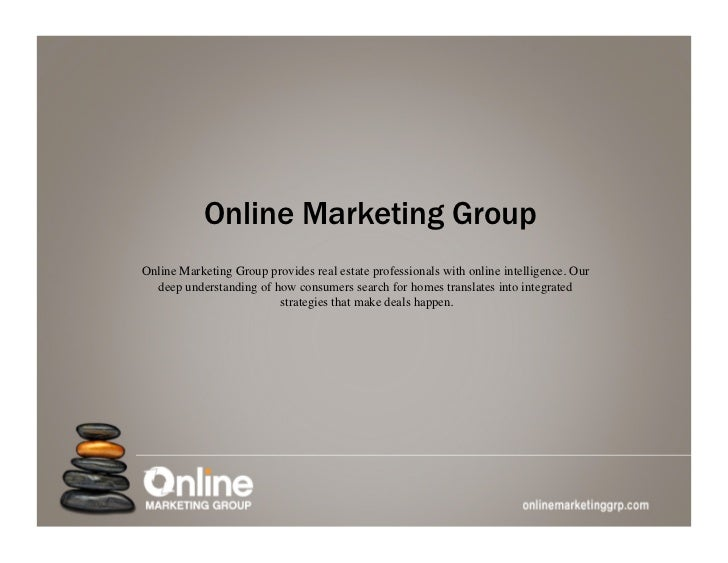 Online Marketing GroupOnline Marketing Group provides real estate professionals with online intelligence. Our  deep unders...