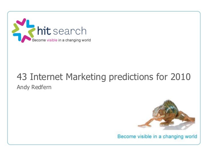 43 Internet Marketing predictions for 2010<br />Andy Redfern<br />