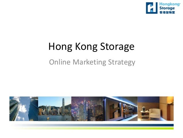 Hong Kong Storage Online Marketing Strategy