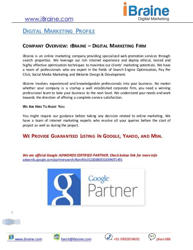 www.iBraine.com  DIGITAL MARKETING PROFILE COMPANY OVERVIEW: IBRAINE – DIGITAL MARKETING FIRM iBraine is an online marketi...